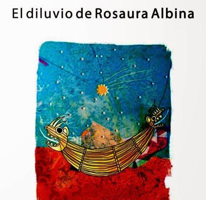 El diluvio de Rosaura Albina