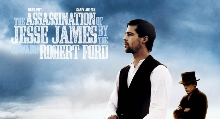 El asesinato de Jesse James por el cobarde Robert Ford (The Assassination of Jesse James by the Coward Robert Ford)